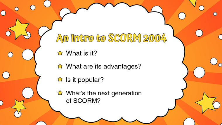 A Quick Introduction to the SCORM 2004 eLearning Standard