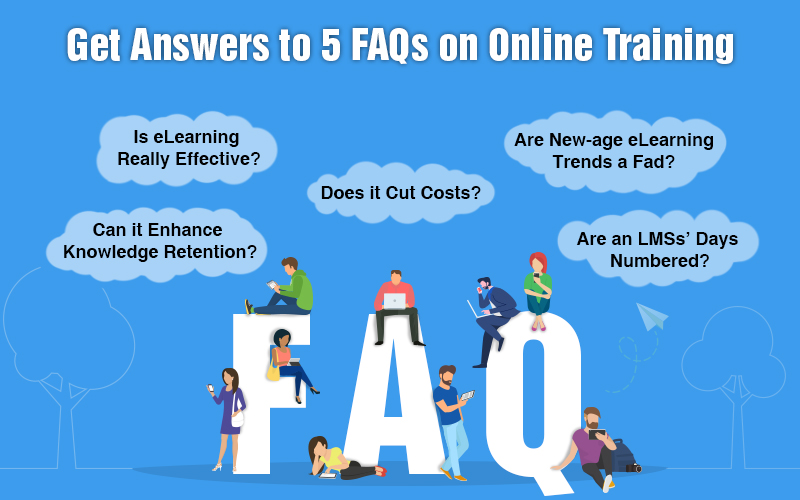 5 FAQs about Online Training Answered