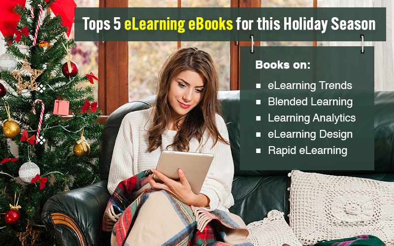 Top 5 eBooks on eLearning You Should Read this Christmas