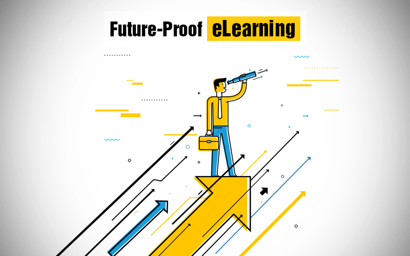 eLearning: Look Ahead to Future-Proof Your Courses