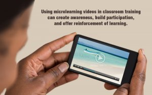 Make Classroom Training Livelier with Microlearning Videos