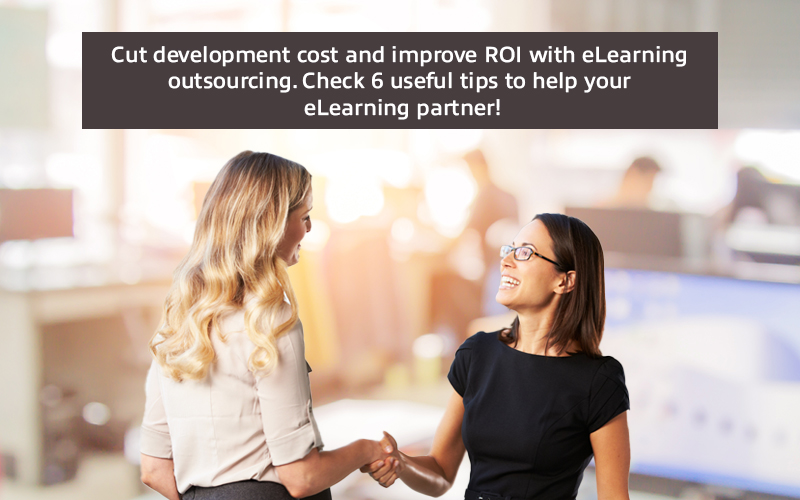 eLearning Outsourcing: 6 Simple Ways to Support Your Partner