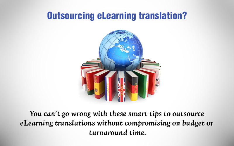 eLearning Translation Outsourcing: 5 Smart Tips to Follow