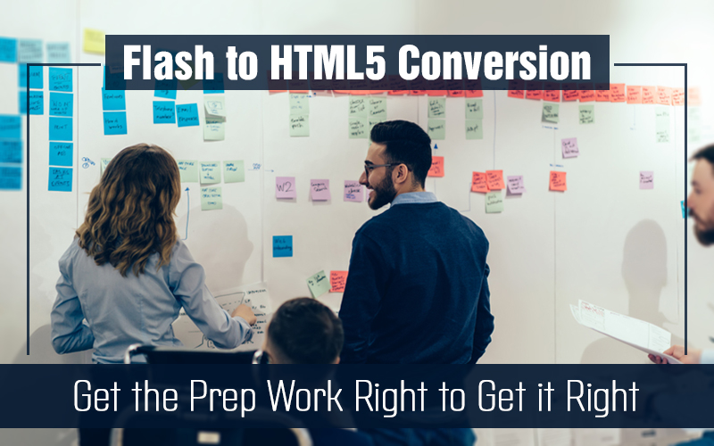 Flash to HTML5 Migration: 5 Tips on the Pre-Work