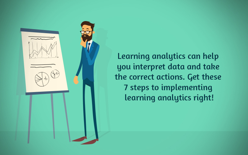 Learning Analytics Implementation Steps for Data-driven Training