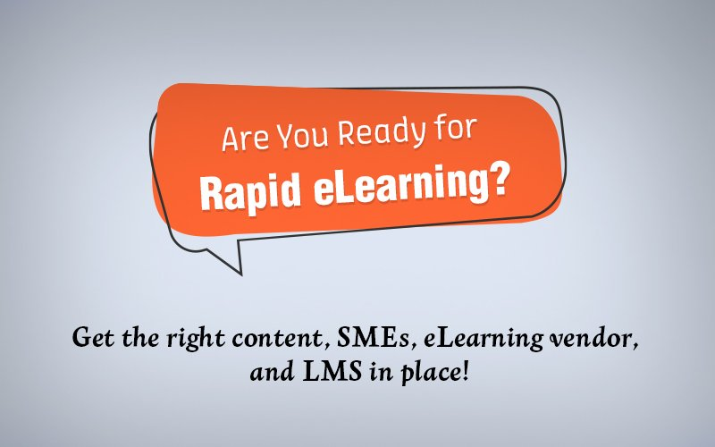 Rapid eLearning – A Checklist to Assess Your Organizational Readiness