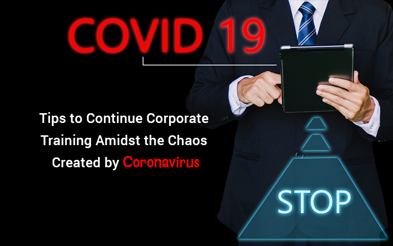 Coronavirus and its Effect on Corporate Training