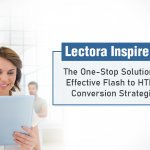 Beat Your Flash to HTML5 Conversion Woes with Lectora 18