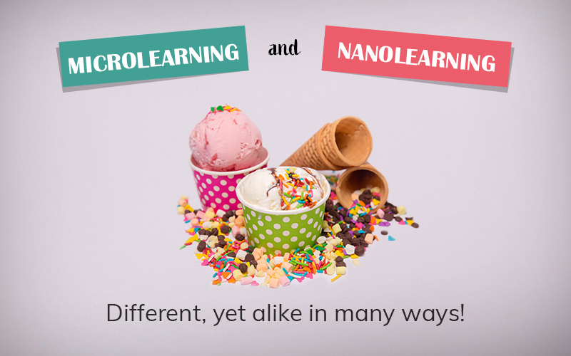 What are Microlearning and Nanolearning?