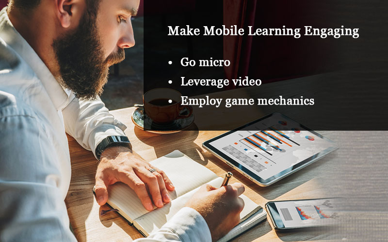 Mobile Learning Experience: 5 Ways of Improving Learning Engagement