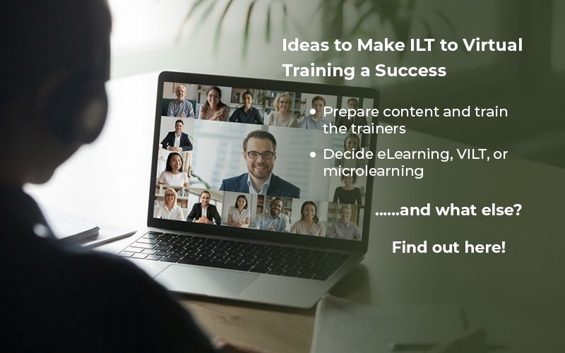 ILT to Virtual Training Migration: Ideas to Make it Work