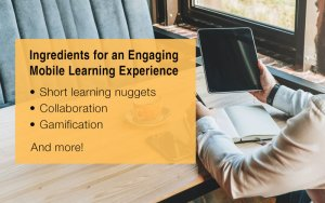 5 Ideas for an Engaging Mobile Learning Experience