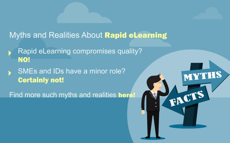 Debunking the Myths of Rapid eLearning for Training Managers