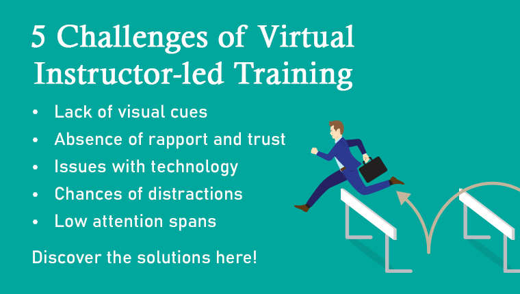 Virtual Instructor-led Training: 5 Limitations and their Solutions