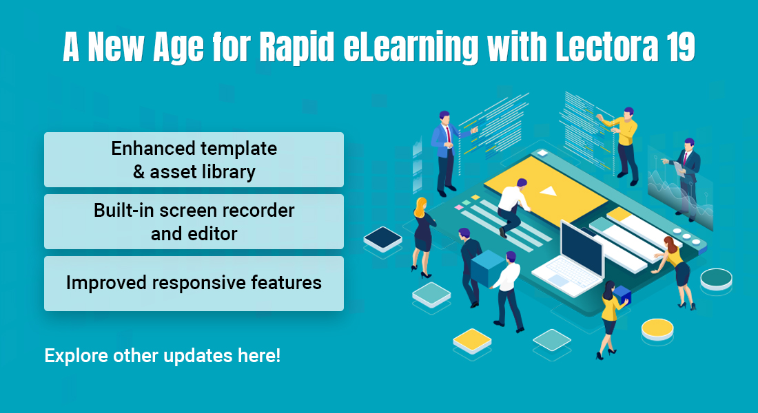 Rapid eLearning and It's New Buddy – Lectora 19 Authoring Suite