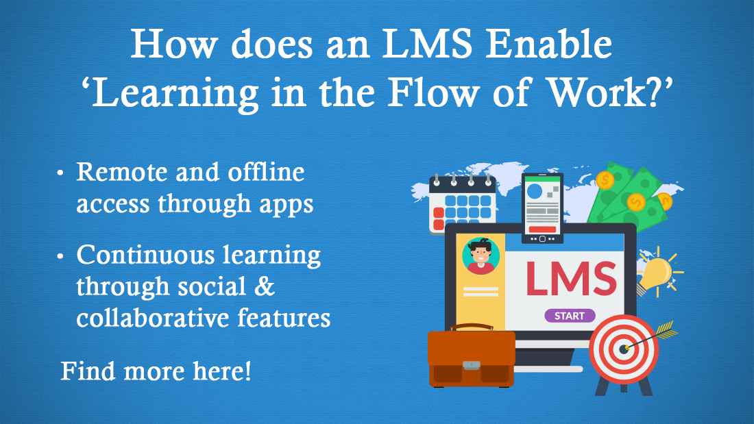 The Role of the Modern LMS in 'Learning in the Flow of Work'