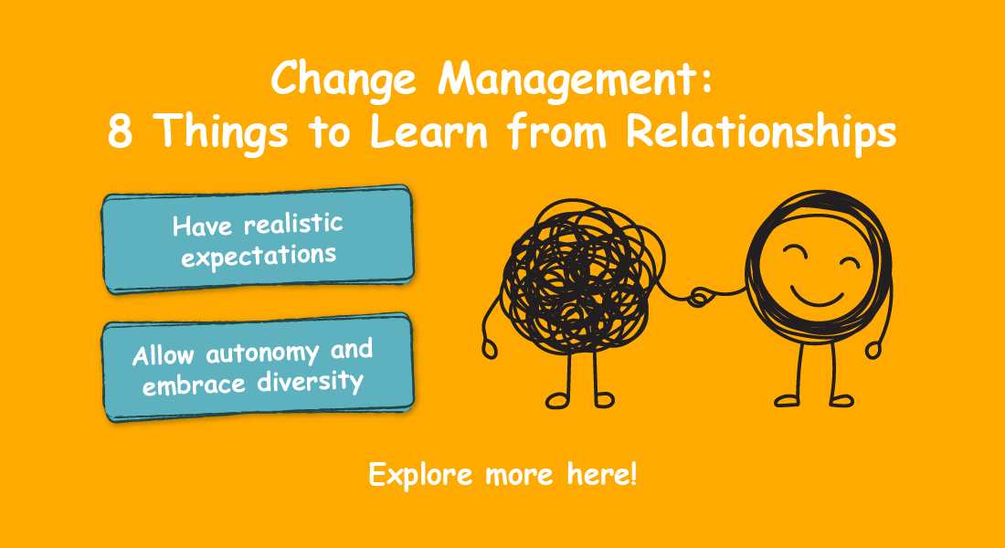 Change Management through the Lens of Relationships