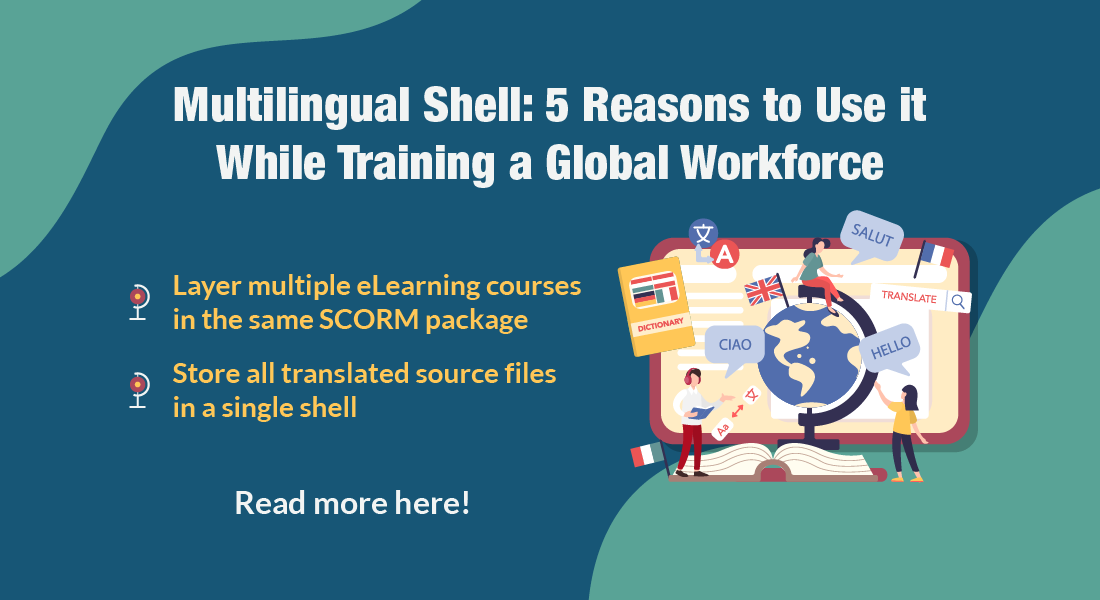 Solve Online Training Challenges with a Customized Multilingual Shell [Infographic]