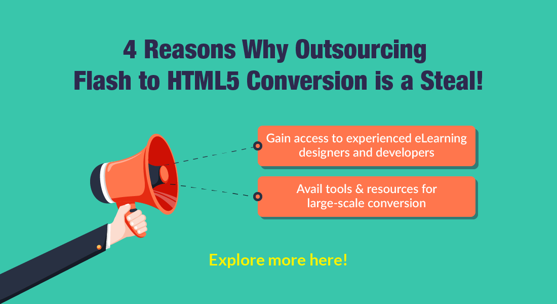 Flash to HTML5 Conversion: 4 Reasons Why you Should Consider Outsourcing!