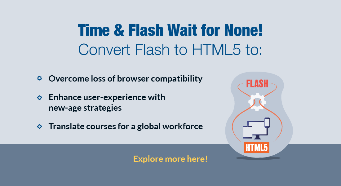 Flash to HTML5 Conversion: 5 Reasons to Consider it Right Now!