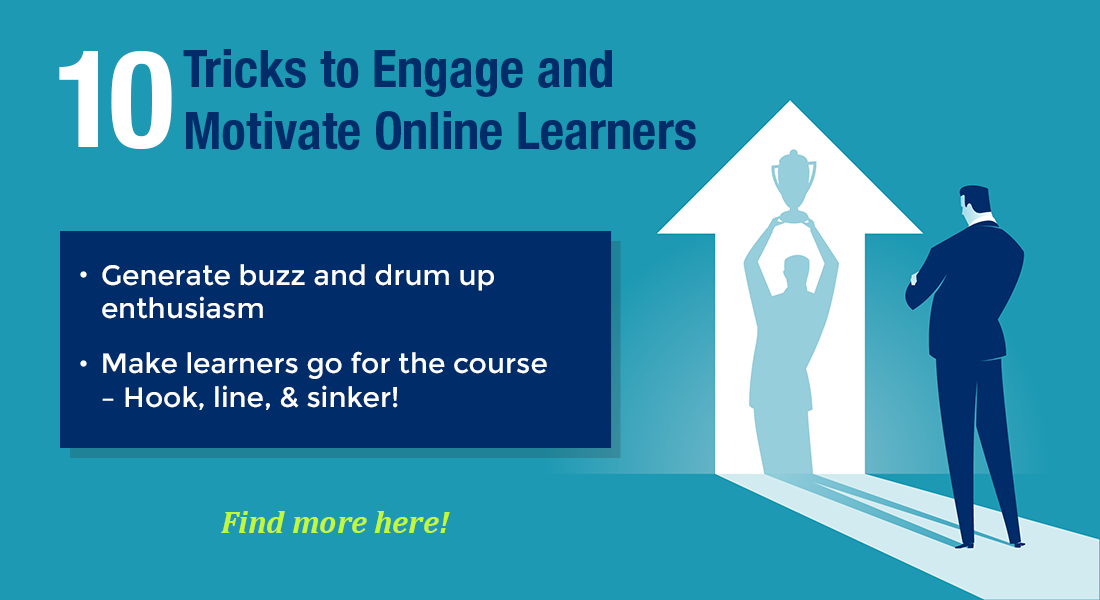 Motivation & Engagement in Online Training: 10 Ways to Make it Happen