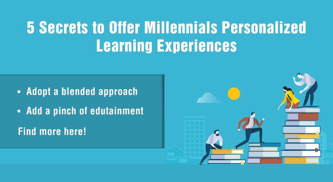 Personalized Learning: 5 Ways to Engage the Millennial Workforce