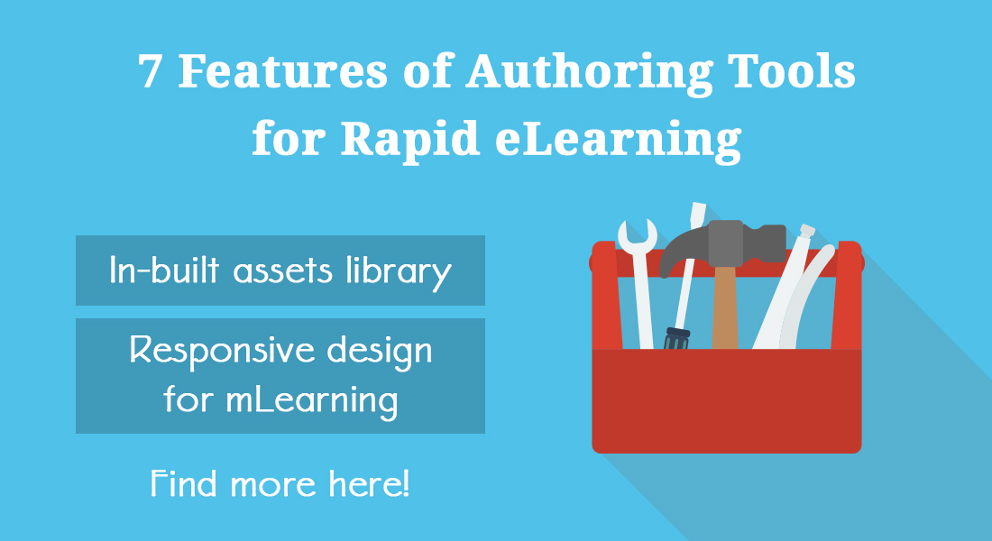 What Makes Authoring Tools the Key to Rapid eLearning Development? [Infographic]