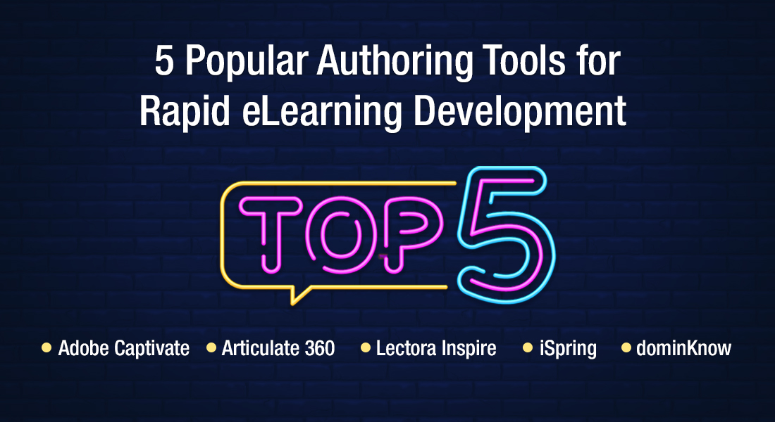 5 Rapid Authoring Tools for Seamless eLearning Development