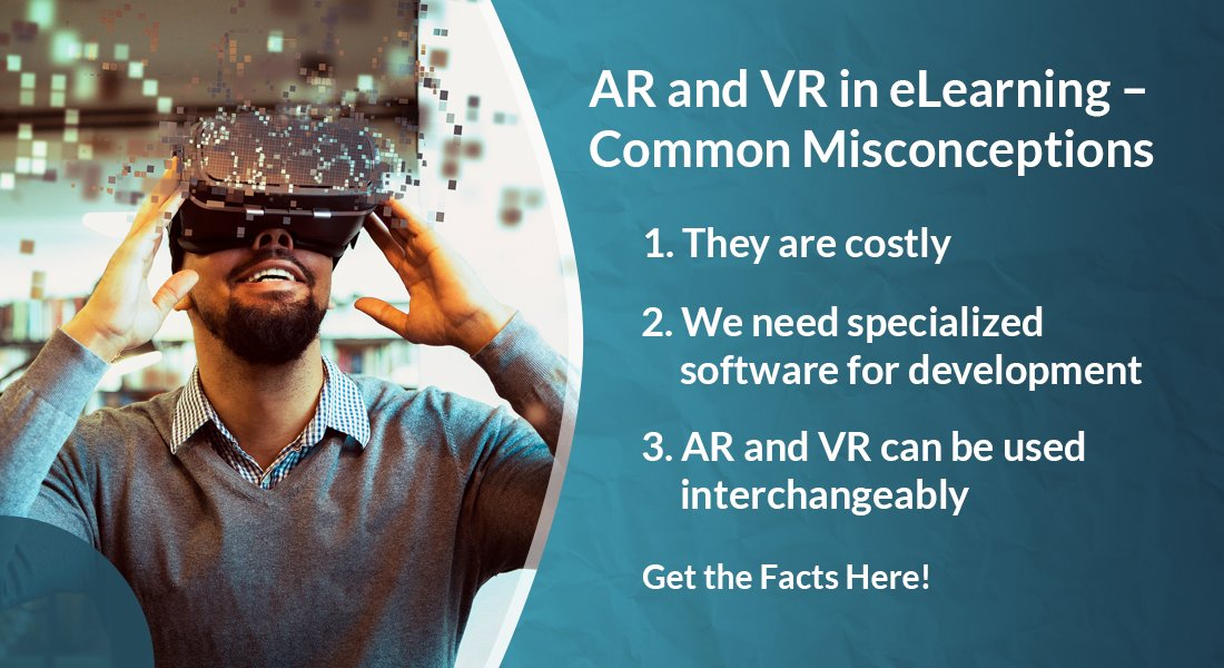 AR and VR for Immersive Learning: 4 Misconceptions Dispelled