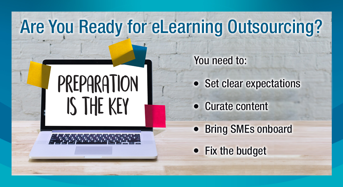 Pre-requisites for eLearning Outsourcing: What's the Leg Work to Be Done?
