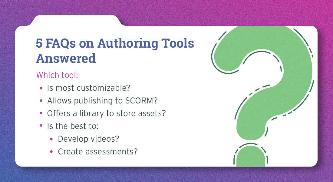 Authoring Tools in eLearning: Answers to 5 Practical Questions