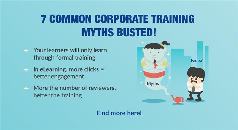 7 Corporate Training Myths You NEED to Stop Believing