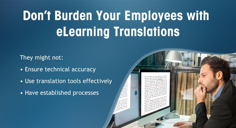 eLearning Translations: Is it Smart to Use In-house Employees for the Task?