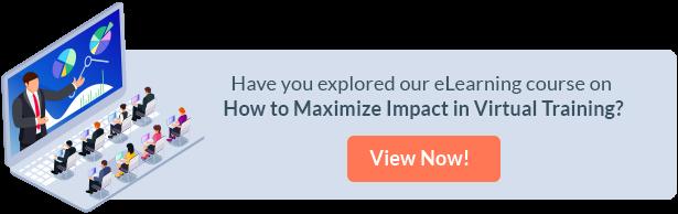 Maximizing Impact in the Virtual Classroom