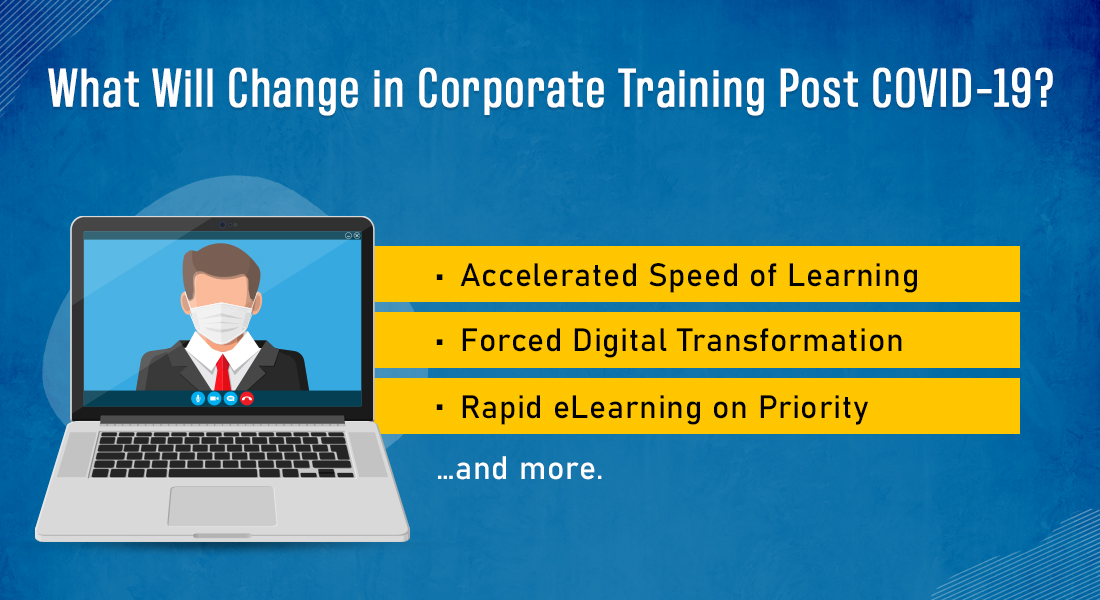What to Expect in Corporate Training Post COVID-19 [Infographic]