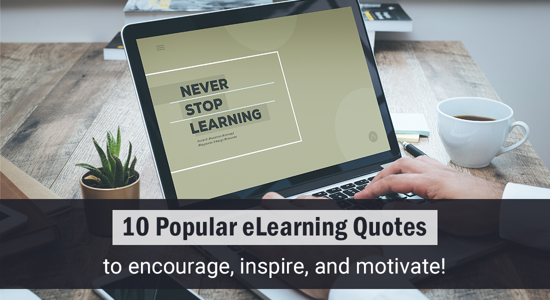 10 Inspirational Quotes on eLearning [Infographic]