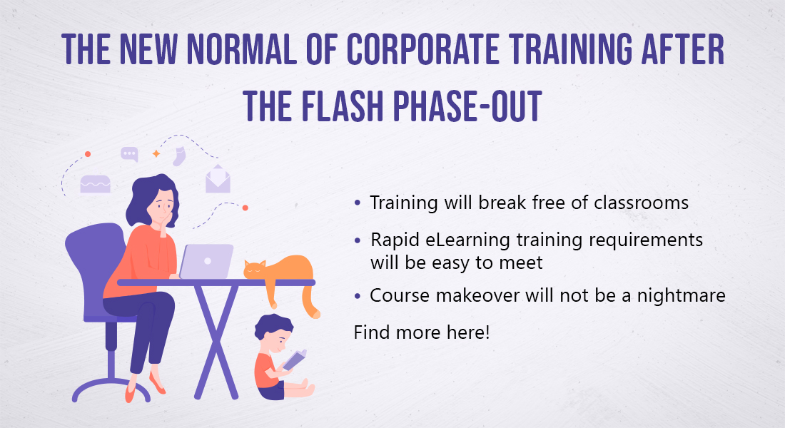 Flash eLearning to HTML5 Conversions: 4 Benefits Post Phase-out