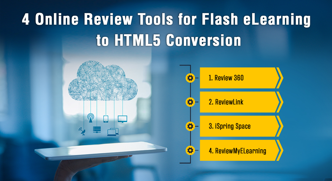 4 Online Review Tools for Your Flash eLearning to HTML5 Conversion