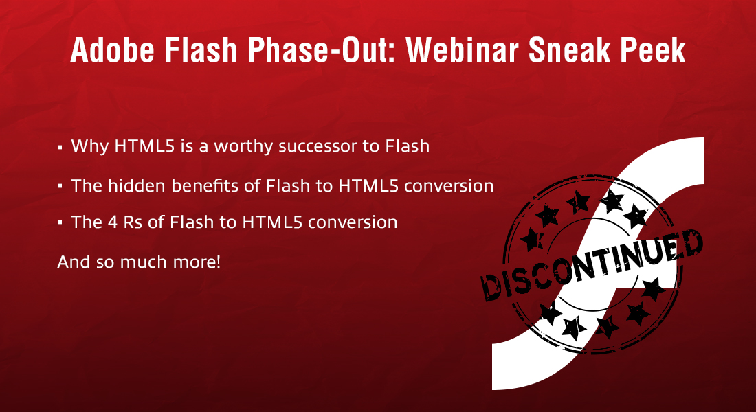 Flash to HTML5 Conversion – One Webinar that Covers it ALL!