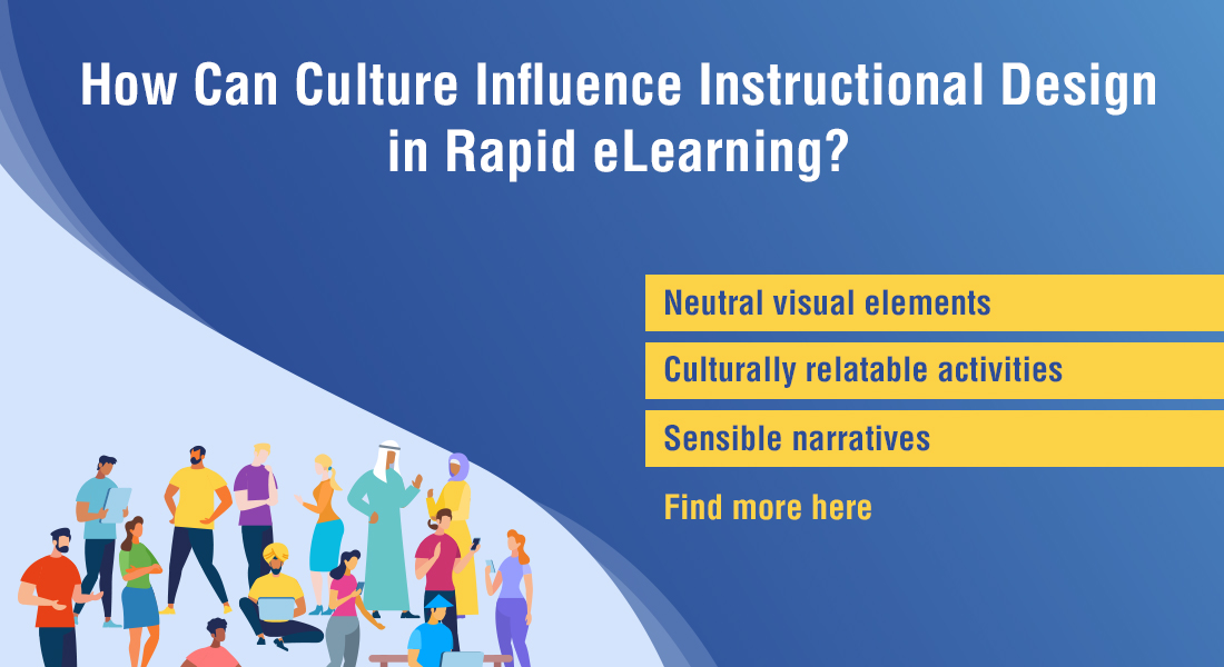 Instructional Design in eLearning? Don't Forget These 4 Cultural Influences.