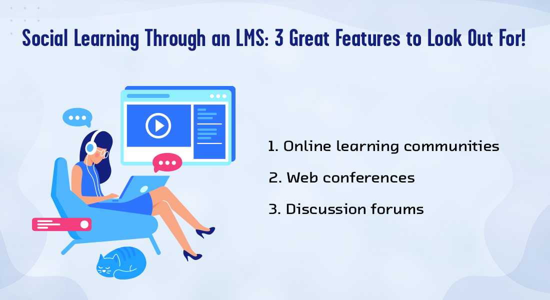 Social Learning through the LMS: 3 Features that Make it Possible!