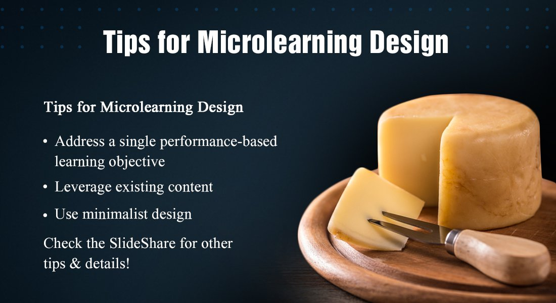 Looking for Guidelines to Design Microlearning? 6 Wise Tips for Microlearning Design [SlideShare]