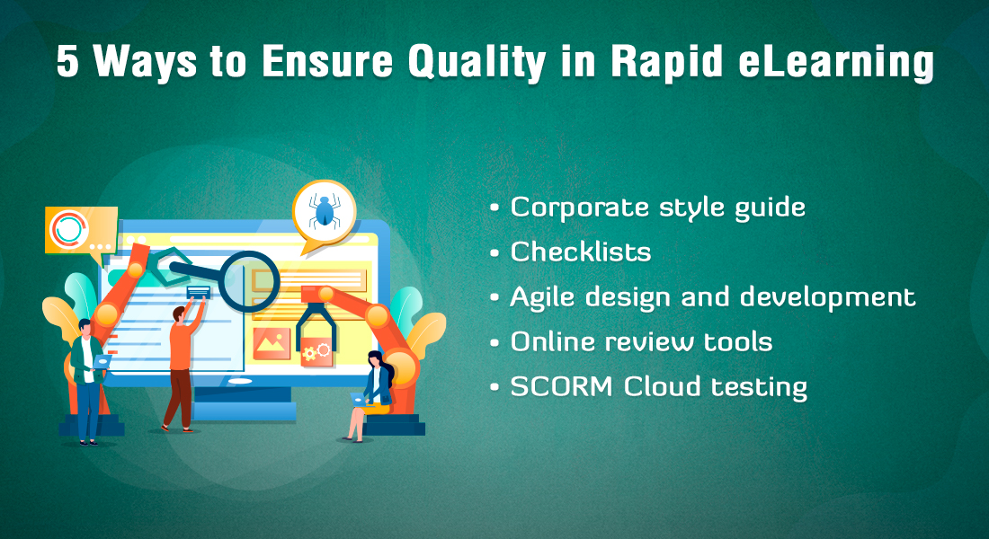 Rapid eLearning and Quality Assurance: 5 Must-use Tools!