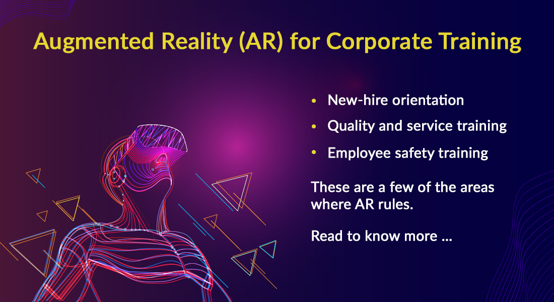 AR for Corporate Training: Why You Need to Think About It ASAP