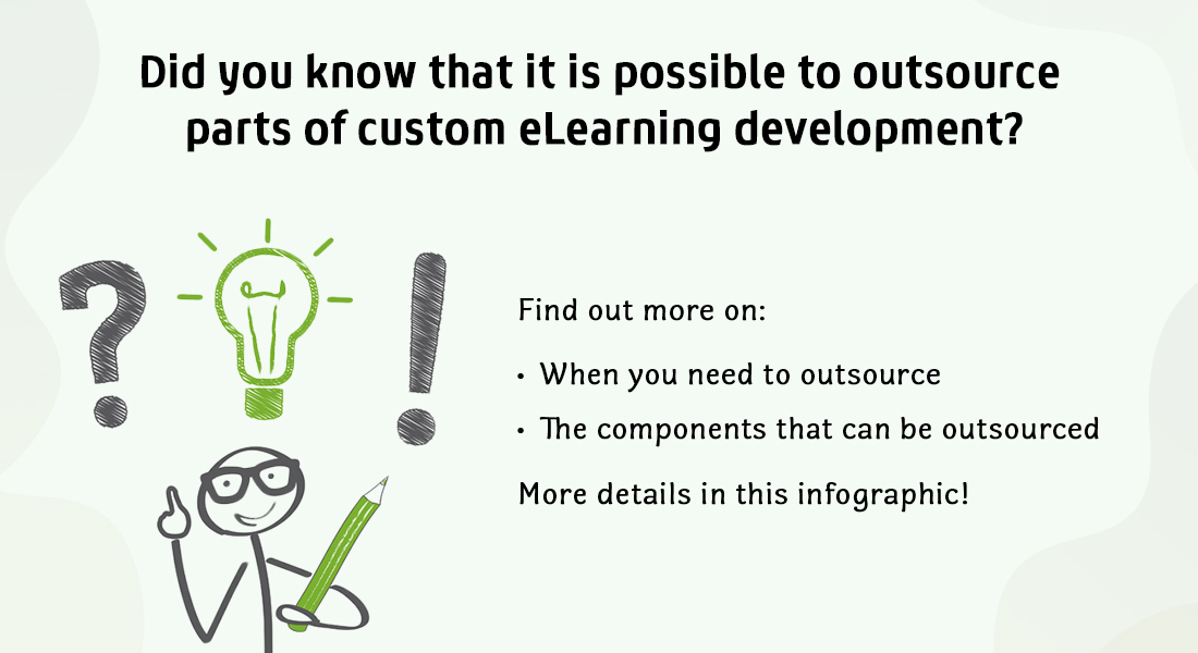 What Can You Outsource in Custom eLearning Development? [Infographic]