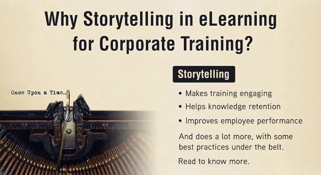 Narratives to the Rescue: Storytelling in eLearning for Effective  Training