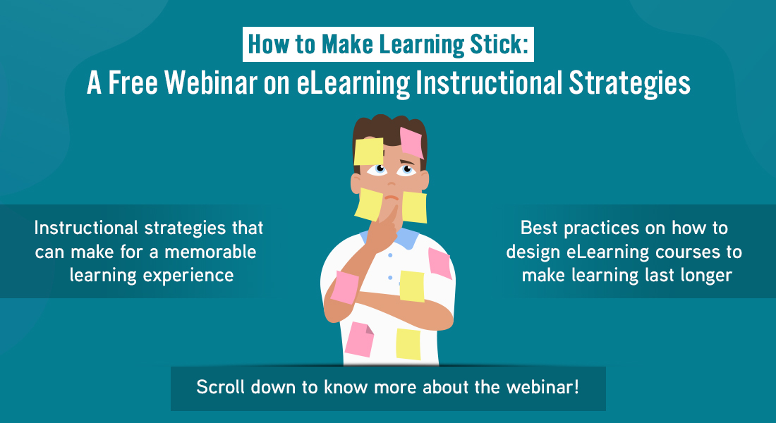 Making eLearning Stick: A Free Webinar on Instructional Design Strategies