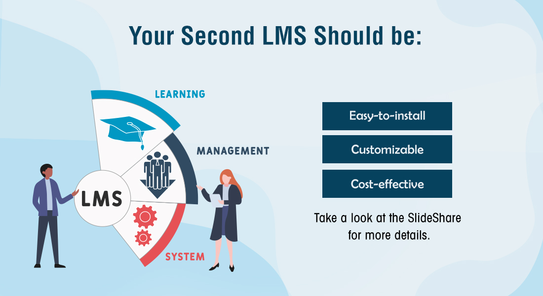 5 Things to Look for in Your Second LMS [SlideShare]