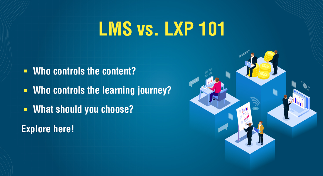LMS and LXP in Corporate Online Training 101