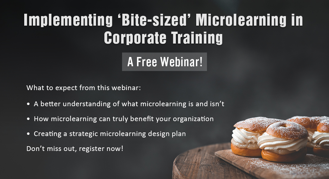 Taking Corporate Training the Microlearning Way: A Free Webinar!